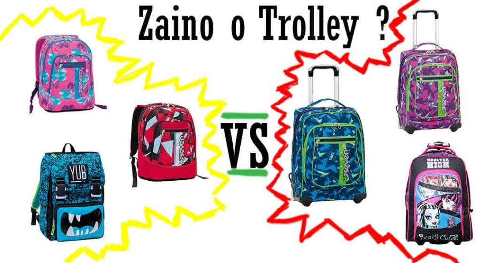 zaino o trolley